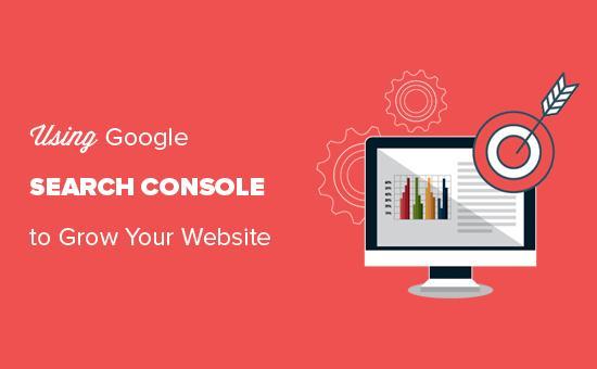 Google Search Console指南,用于扩展您的WordPress网站