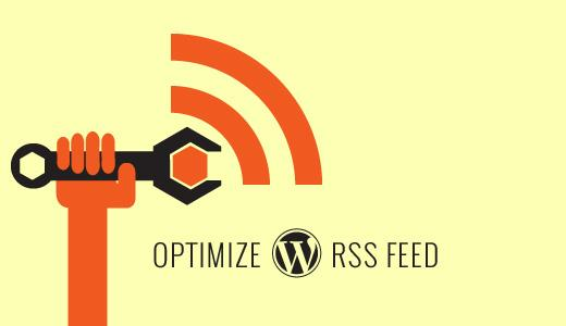 Optimize Your WordPress RSS Feed