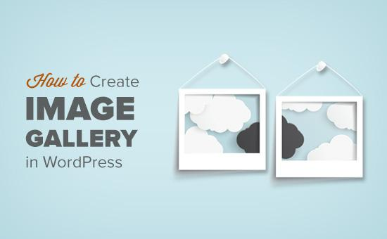How to create an image gallery in WordPress