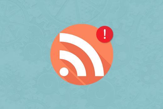 修复WordPress中的RSS提要错误