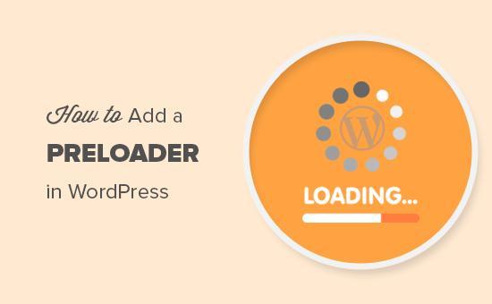 Adding a preloader to your WordPress website
