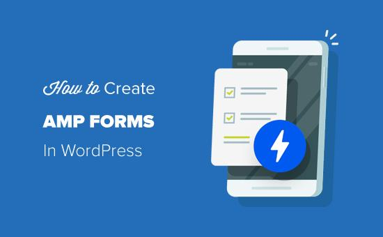Creating AMP Forms in WordPress (The Easy Way)